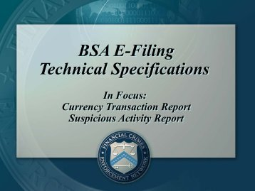 BSA E-Filing Technical Specifications - FinCEN