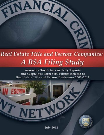 Real Estate Title and Escrow Companies: A BSA - FinCEN
