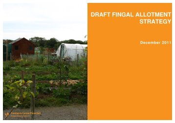 DRAFT FINGAL ALLOTMENT STRATEGY - Fingal County Council