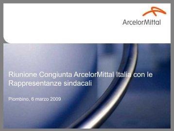 Riunione congiunta Arcelor Mittal Italia con le ... - Fiom