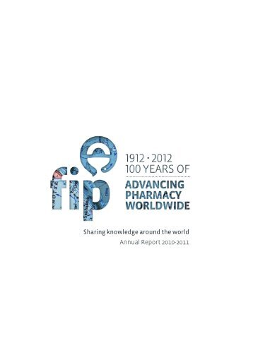 Sharing knowledge around the world Annual Report 2010-2011 - FIP