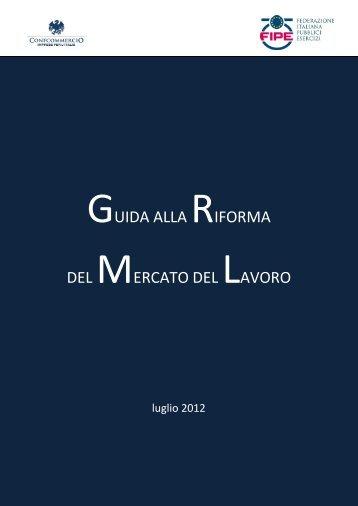 GUIDA ALLA RIFORMA DEL MERCATO DEL LAVORO - Fipe