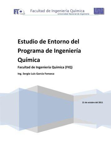 Estudio de Entorno del Programa de Ingeniería Química - FIQ ...
