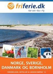 NORGE, SVERIGE, DANMARK OG BORNHOLM - fri ferie