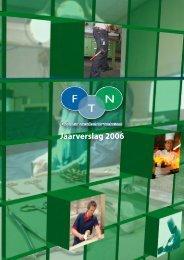 Jaarverslag 2006 - FTN