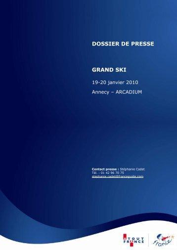 DOSSIER DE PRESSE GRAND SKI