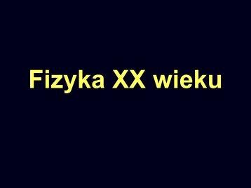Fizyka XX wieku cz.1