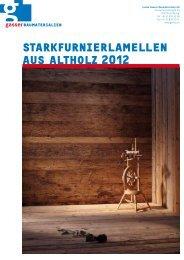 Starkfurnierlamellen auS altholz 2012 - Gasser Baumaterialien AG