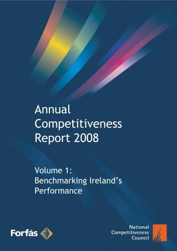 Annual Competitiveness Report 2008, Volume One - The National ...