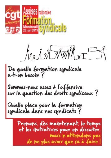 4 pages Assises Nationales Formation Syndicale - Féderation - La cgt