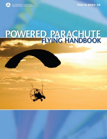 FAA-H-8083-29 Powered Parachute Flying Handbook - Easy Flight ...