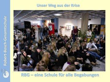 Robert-B osch-G esam tschule Unser Weg aus der ... - Forum Bildung