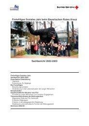 Sachbericht 2002-03 - Freiwilliges Soziales Jahr beim Bayerischen ...