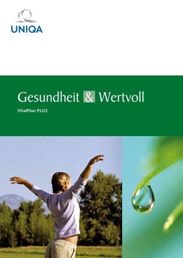 Gesundheit & Wertvoll Vitalplan PLUS - Uniqa Versicherungen AG