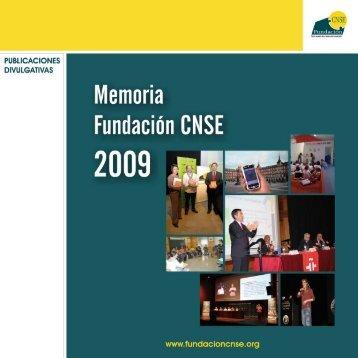 Memoria de gestión 2009 - Fundación CNSE