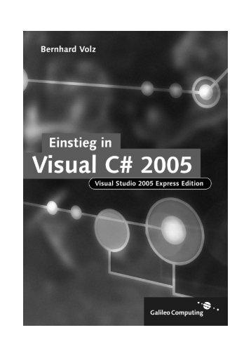 Einstieg in Visual C# 2005 - Galileo Computing