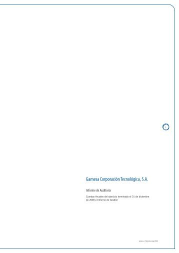 Cuentas anuales, informe de gestión e informe de ... - Gamesa