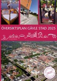 Planbeskrivning Översiktsplan Gävle stad 2025 - Gävle kommun