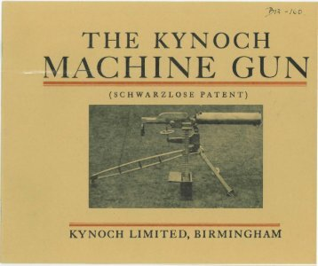 the kynoch machine gun - Forgotten Weapons