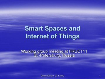 Smart Spaces and Internet of Things - FRUCT