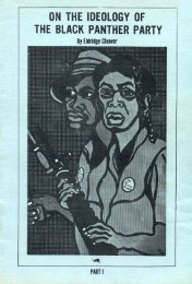 on the ideology of the black panther party - Freedom Archives