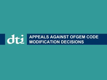APPEALS AGAINST OFGEM CODE MODIFICATION DECISIONS