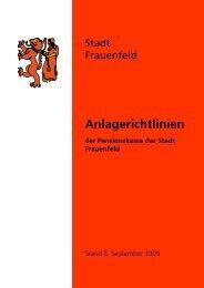 Pensionskasse, Anlagerichtlinien [117 KB] - Stadt Frauenfeld