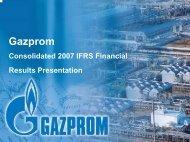 2007 IFRS results presentation - Gazprom