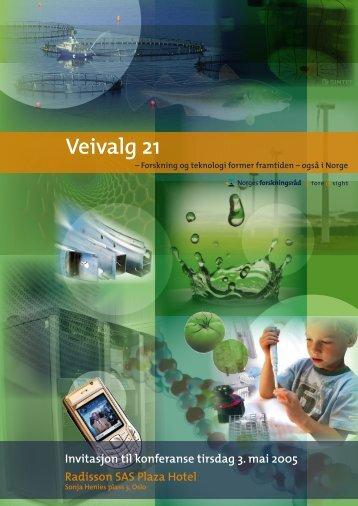 """Last ned brosjyre om """" Veivalg 21"""" - Norges forskningsråd"""