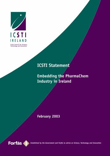 Embedding the PharmaChem Industry in Ireland - Forfás