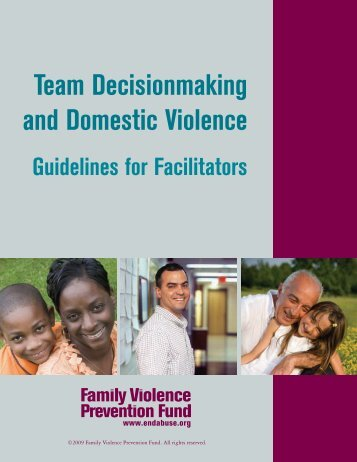 Team Decisionmaking and Domestic Violence: Guidelines for ...
