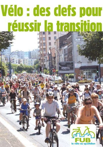 Vélo : des clefs pour réussir la transition {PDF - Fédération française ...
