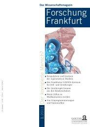 Komplette Ausgabe (5 MB) - Forschung Frankfurt - Goethe-Universität