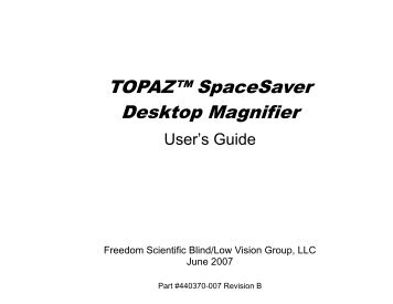 TOPAZ™ Desktop Magnifier - Freedom Scientific