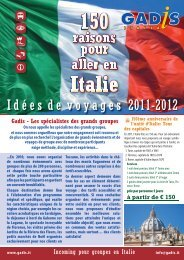 I d é e s  d e  v o y a g e s 2011-2012 - Gadis Tourist Service Italia