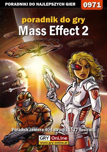 Oficjalny polski poradnik GRY-OnLine do gry Mass Effect 2 - Gandalf