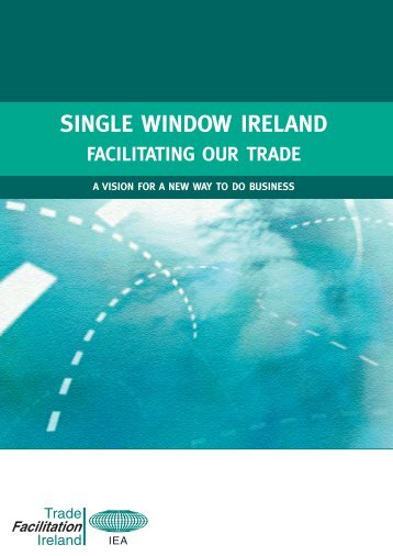 Single Window Ireland - Facilitating our Trade - Forfás
