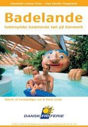 Subtropiske badelande tæt på Danmark - Dansk Fri Ferie