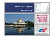 LE MARCHE RUSSE DU TOURISME - Maison de la France