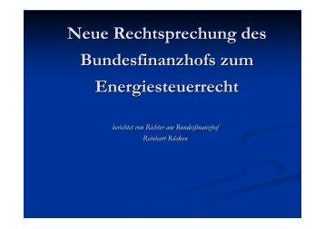 Neue Rechtsprechung des Bundesfinanzhofs zum Energiesteuerrecht ...