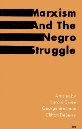 ~ Marxism and The Negro struggle - Freedom Archives