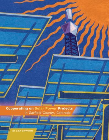 Cooperating on Solar Power Projects in Garfield County, Colorado