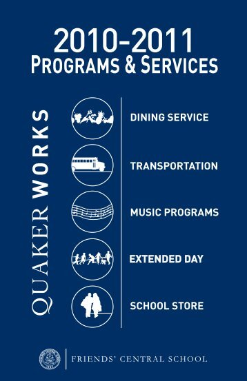 PROGRAMS & SERVICES - Friends' Central School