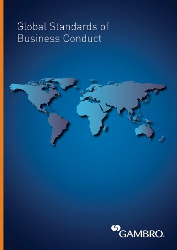 Read the Gambro Global Standards of Business Conduct here >> (pdf)