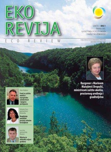 Eko revija broj 1 - Fond za zaštitu okoliša i energetsku učinkovitost
