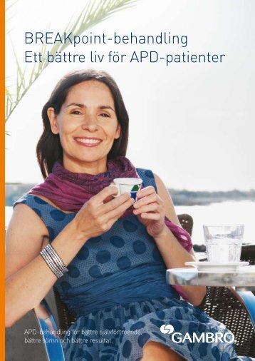 BREAKpoint-behandling Ett bättre liv för APD-patienter - Gambro