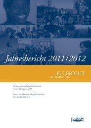 Jahresbericht 2011 / 2012 - Fulbright-Kommission