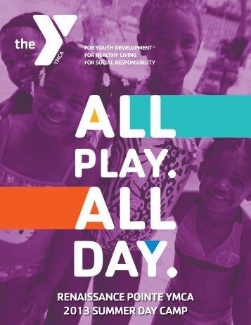 renaissance pointe ymca 2013 summer day camp - YMCA of ...
