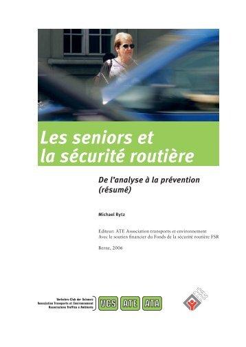Les seniors et la sécurité routière - ATE Association Transports et ...