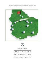 GolfMasters Südbaden Magazin 2013 (pdf, 11 MB) - Mercedes-Benz ...